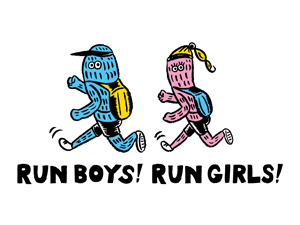 Run boys! Run girls!